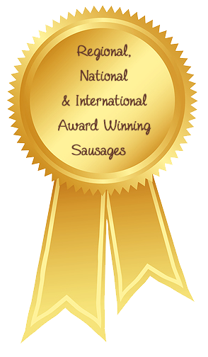 regional, national, and international award winning sausages